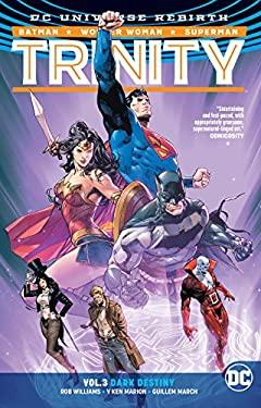Trinity Vol. 3: Dark Destiny