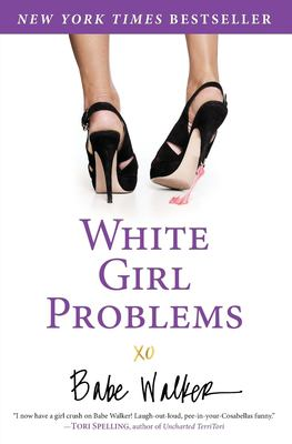 White Girl Problems 9781401324544