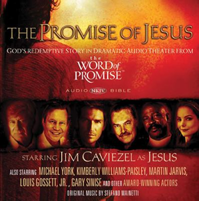 The Promise of Jesus: God's Redemptive Story in Dramatic Audio Theater from the Word of Promise 9781401675653