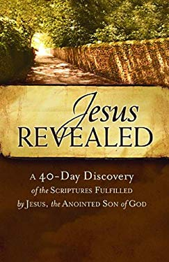 Jesus Revealed, 25-Pack: A 40-Day Discovery of the Scriptures Fulfilled by Jesus, the Anointed Son of God 9781401677657