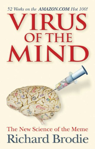 Virus of the Mind: The New Science of the Meme 9781401924690