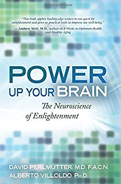 Power Up Your Brain: The Neuroscience of Enlightenment 9781401928179