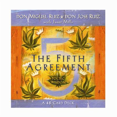The Fifth Agreement: A 48-Card Deck, Plus Dear Friends Card 9781401928742