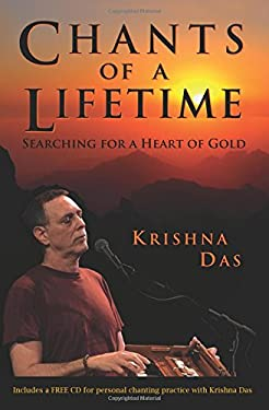 Chants of a Lifetime: Searching for a Heart of Gold [With CD (Audio)] 9781401931377