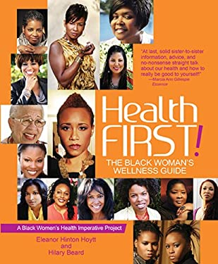 Health First!: The Black Woman's Wellness Guide 9781401936952