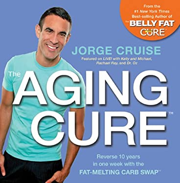 The Belly Fat Cure Fresh Meals: Discover the New Anti-Aging Carb Swap and Lose 4 to 9 Lbs. Every Week 9781401937157