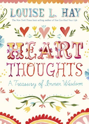 Heart Thoughts: A Treasury of Inner Wisdom 9781401937201