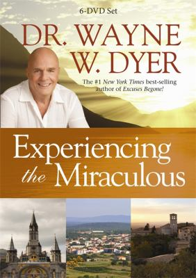 Experiencing the Miraculous: A Spiritual Journey to Assisi, Lourdes, and Medjugorje 9781401939144