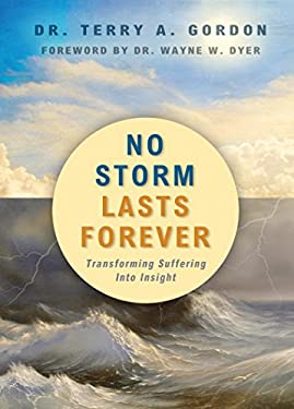 No Storm Lasts Forever: Transforming Suffering Into Insight 9781401939854