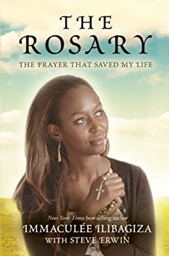 The Rosary: The Prayer That Saved My Life 9781401940171
