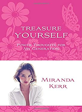 Treasure Yourself: Power Thoughts for My Generation 9781401941895