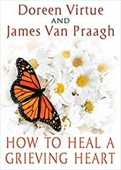 How to Heal a Grieving Heart 20966177