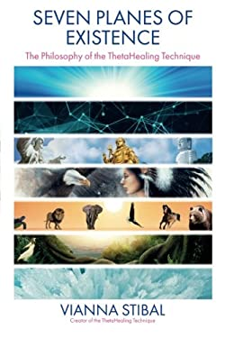 Seven Planes of Existence: The Philosophy Behind the ThetaHealing Technique