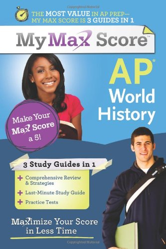 AP World History: Maximize Your Score in Less Time 9781402243172