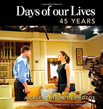 Days of Our Lives: 45 Years: A Celebration in Photos 9781402243493