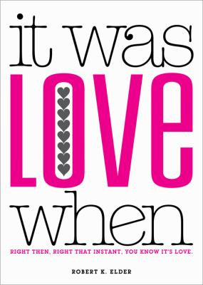 It Was Love When: Tales from the Beginning of Love 9781402256714