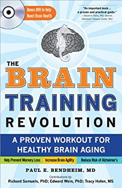 The Brain Training Revolution: A Proven Workout for Healthy Brain Aging [With DVD] 9781402260964