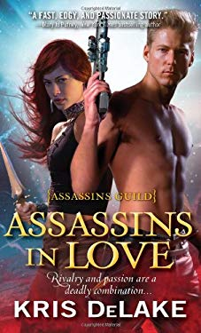 Assassins in Love: Assassins Guild 9781402262821