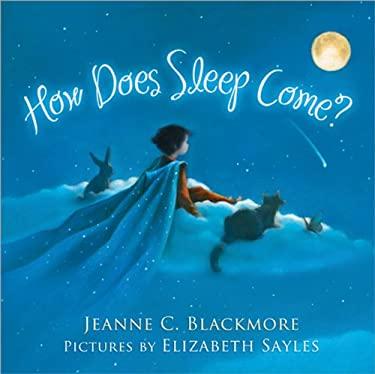 How Does Sleep Come