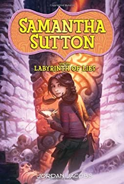 Samantha Sutton and the Labyrinth of Lies 9781402275609