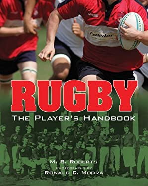 Rugby: The Player's Handbook 9781402758713