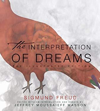 The Interpretation of Dreams: The Illustrated Edition