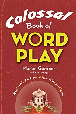 Colossal Book of Wordplay 9781402765032