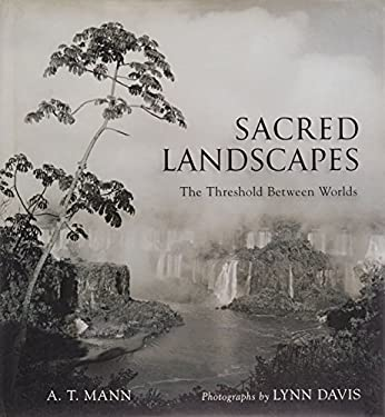 Sacred Landscapes: The Threshold Between Worlds 9781402765209