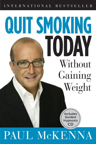 Quit Smoking Today: Without Gaining Weight [With CD (Audio)] 9781402765728