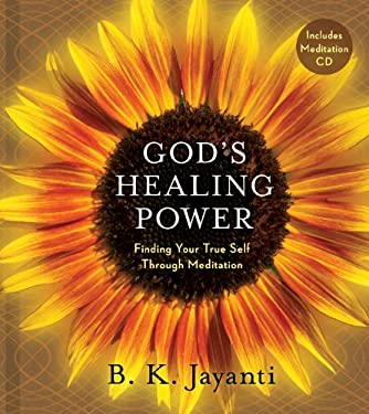 God's Healing Power: Finding Your True Self Through Meditation [With CD (Audio)] 9781402766398