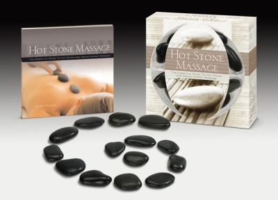 Hot Stone Massage: The Essential Tools for a Peaceful and Balanced Massage Experience [With 14 Stones and Paperback Book] 9781402771354