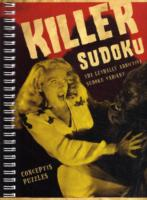 Killer Sudoku: The Lethally Addictive Sudoku Variant 9781402771866