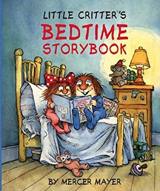 Little Critter's Bedtime Storybook 9781402773778