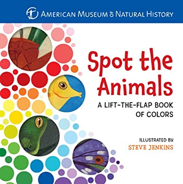 Spot the Animals: A Lift-The-Flap Book of Colors 9781402777233