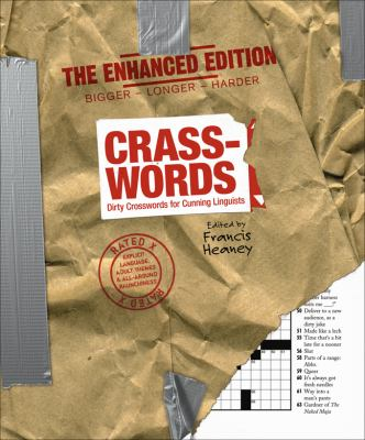 Crasswords: The Enhanced Edition: Dirty Crosswords for Cunning Linguists