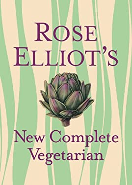 Rose Elliot's New Complete Vegetarian 9781402778957
