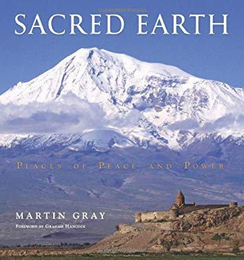 Sacred Earth: Places of Peace and Power 9781402780363