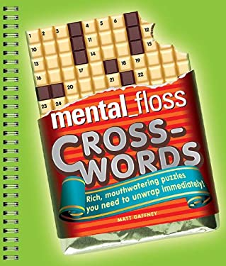 Mental_floss Crosswords: Rich, Mouthwatering Puzzles You Need to Unwrap Immediately! 9781402785511