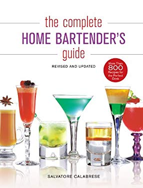 The Complete Home Bartender's Guide: Revised and Updated 9781402786266