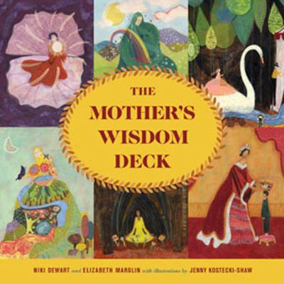 The Mother's Wisdom Deck: A 52-Card Oracle Deck with Guidebook 9781402786990