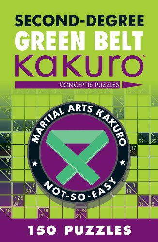 Second-Degree Green Belt Kakuro: Conceptis Puzzles 9781402787959