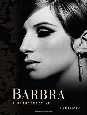 Barbra: A Retrospective 9781402788239