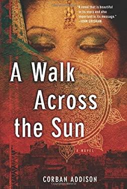 A Walk Across the Sun 9781402792809