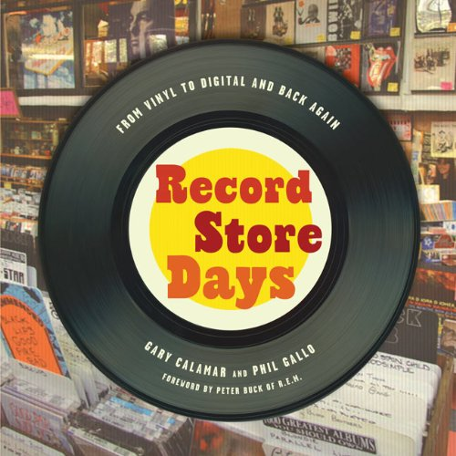 Record Store Days: From Vinyl to Digital and Back Again 9781402794551