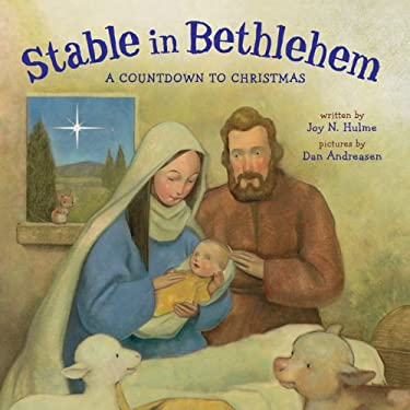 Stable in Bethlehem: A Countdown to Christmas 9781402797644