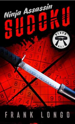 Ninja Assassin Sudoku: Black Belt 9781402799549