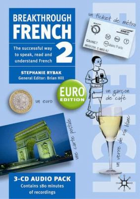 Breakthrough French 2: Euro Edition 9781403992871