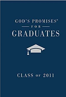 God's Promises for Graduates: Class of 2011 - Boy's Edition: New King James Version 9781404189676