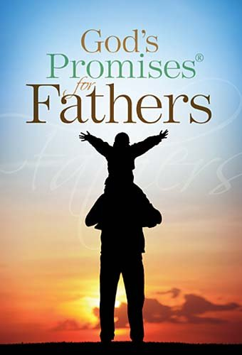God's Promises for Fathers 9781404190139