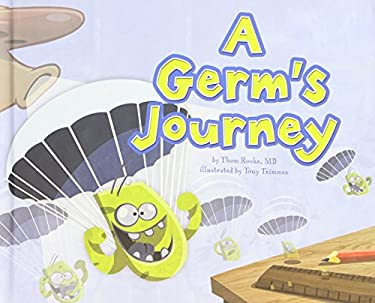 A Germ's Journey 9781404862685